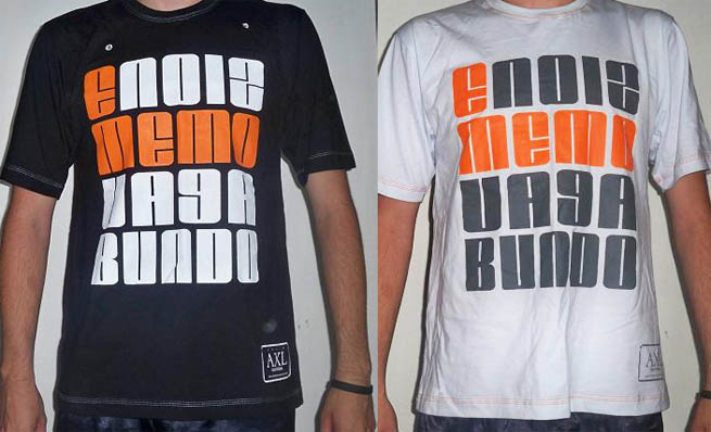 Camisetas É Nóiz Memo Vagabundo, do AXL