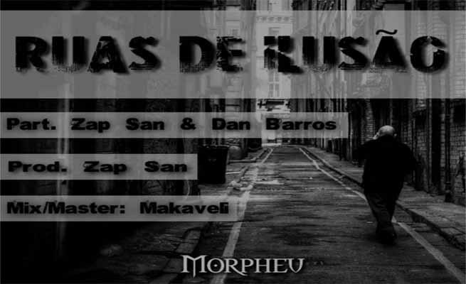 Ruas de Ilusão - Morpheu