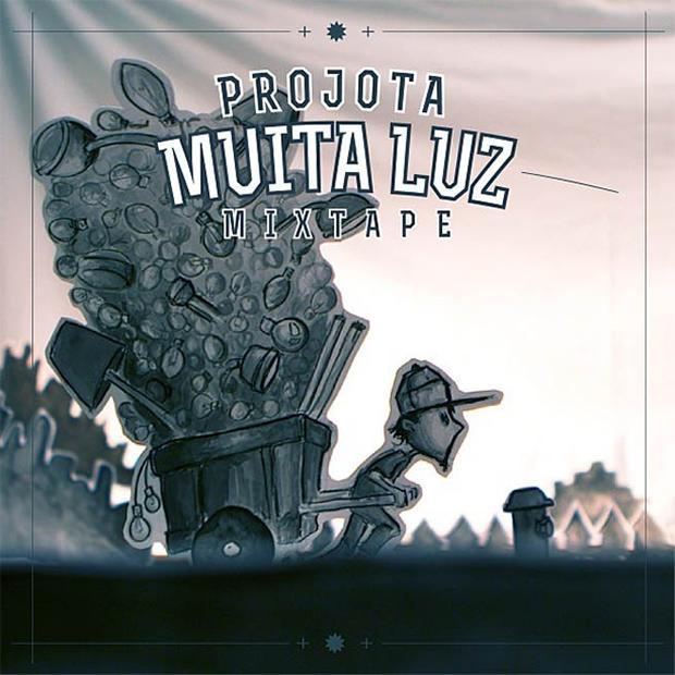 Capa da mixtape Muita Luz, do Projota