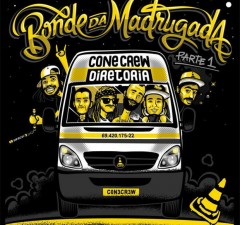 Capa do CD Bonde da Madrugada, da Cone Crew Diretoria