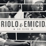 Criolo e Emicida disponibilizam CD da gravação do DVD para download