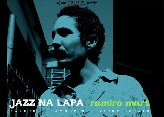 Música Jazz Na Lapa, do Ramiro Mart