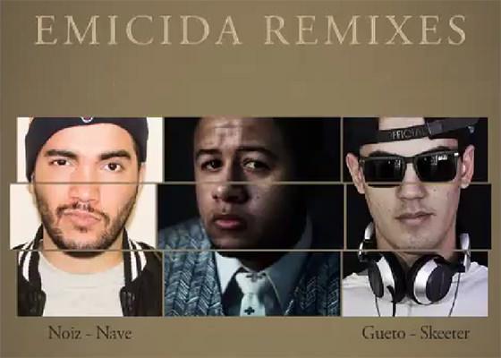 Emicida solta remixes com Nave e Skeeter