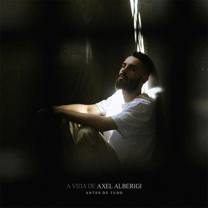 Capa do CD A Vida De Axel Alberigi: Antes de Tudo