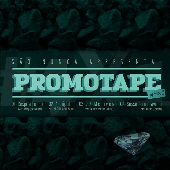 Promotape 4x1, do São Nunca