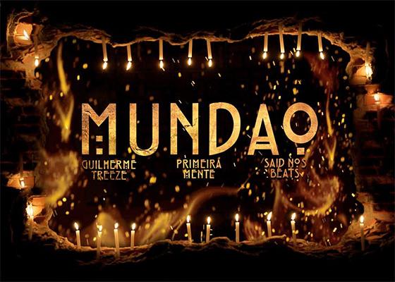 Clipe Mundão, do Guilherme Treeze e PrimeiraMente